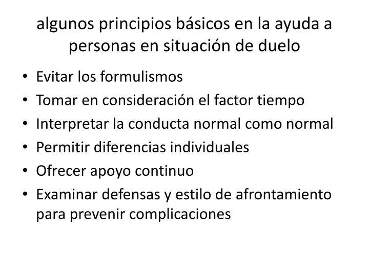 algunos principios básicos en la ayuda a personas en situación de duelo