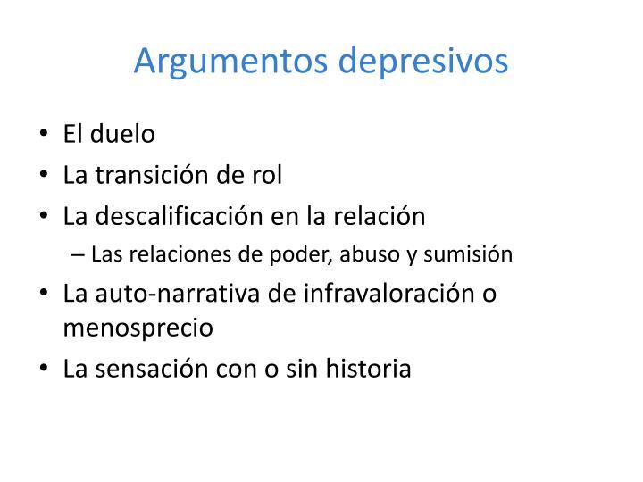 Argumentos depresivos