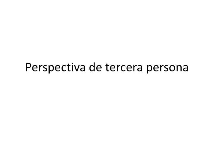 Perspectiva de tercera persona