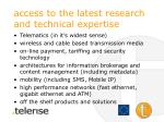 access to the latest research and technical expertise