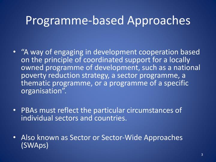 Programme based approaches