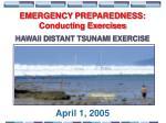 emergency preparedness conducting exercises hawaii distant tsunami exercise