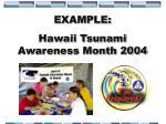 example hawaii tsunami awareness month 2004