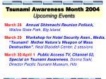 tsunami awareness month 2004 upcoming events