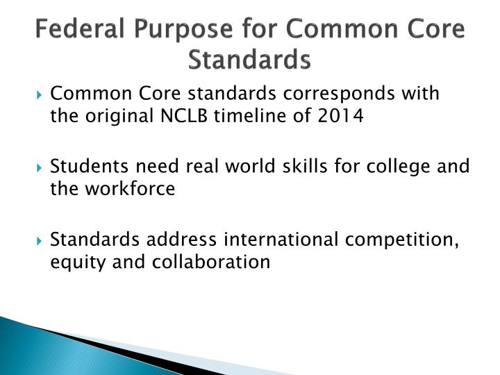 Federal purpose for common core standards