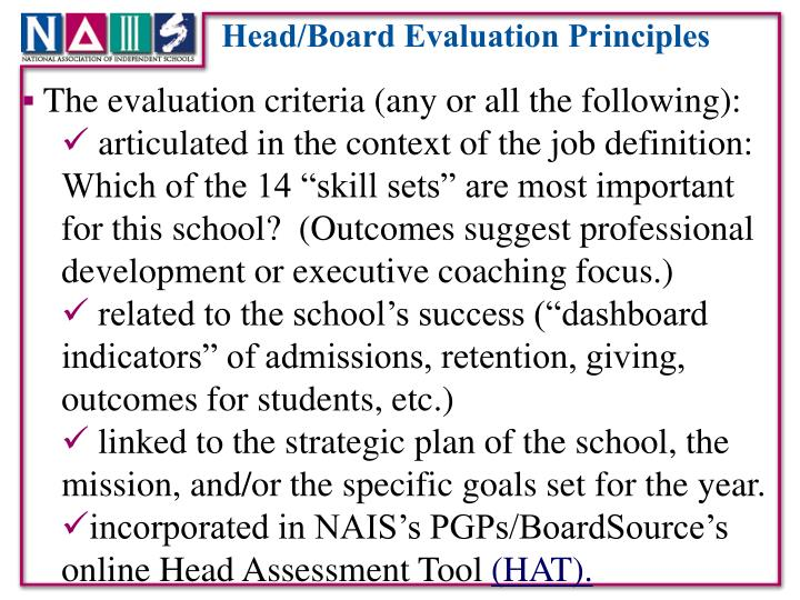 The evaluation criteria (any or all the following):