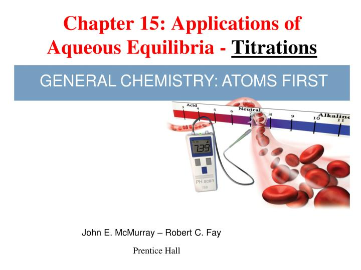 chapter 15 applications of aqueous equilibria titrations n.