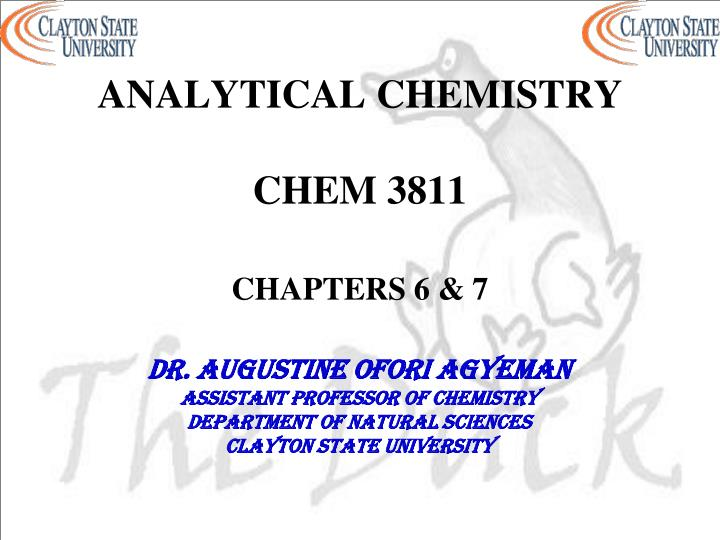analytical chemistry chem 3811 chapters 6 7 n.