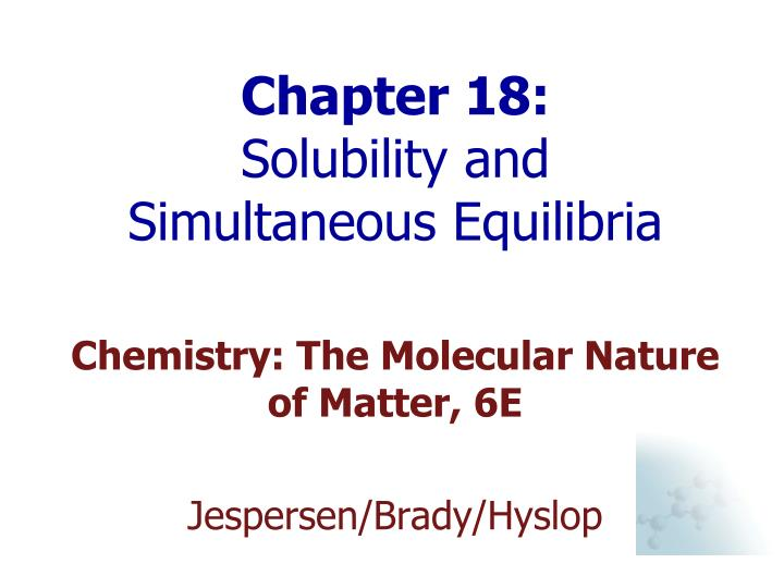 chapter 18 solubility and simultaneous equilibria n.