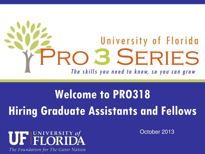 welcome to pro318 hiring graduate assistants and fellows n.