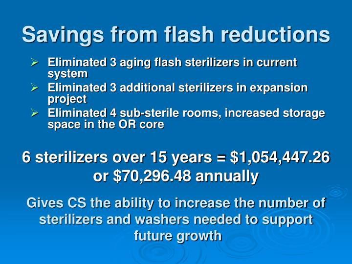 Savings from flash reductions