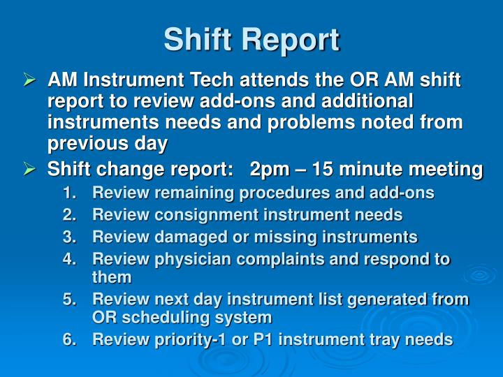 Shift Report