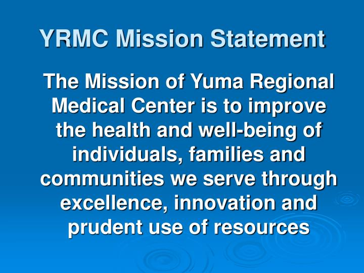 Yrmc mission statement