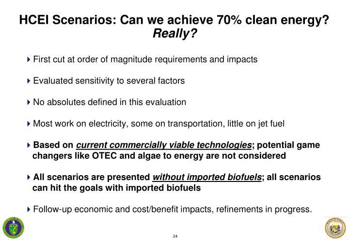HCEI Scenarios: Can we achieve 70% clean energy?