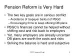pension reform is very hard