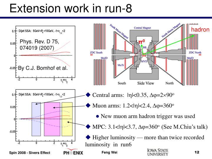 Extension work in run-8