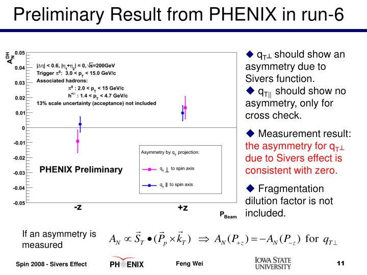 Preliminary Result from PHENIX in run-6