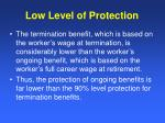 low level of protection