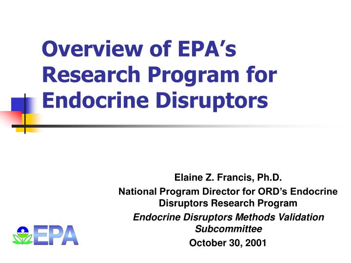overview of epa s research program for endocrine disruptors