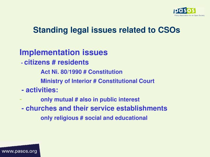 Standing legal issues related to CSOs