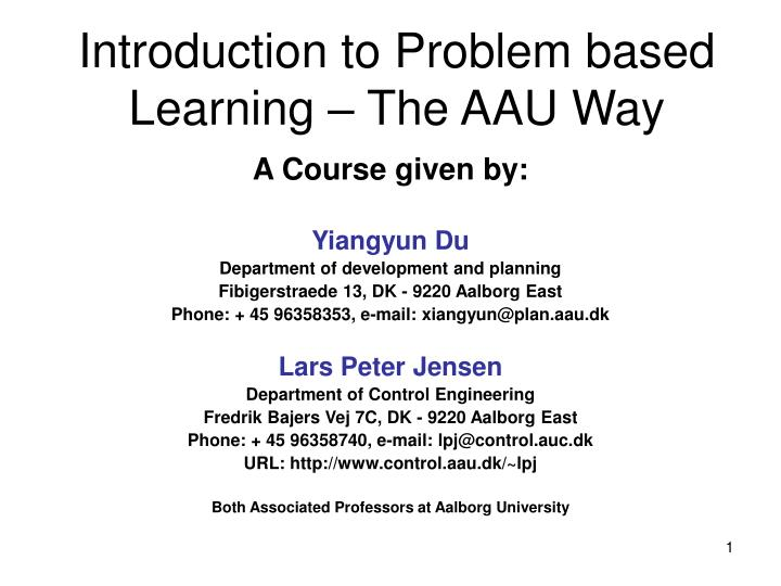 introduction to problem based learning the aau way