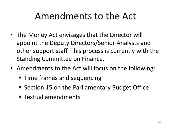 Amendments to the Act