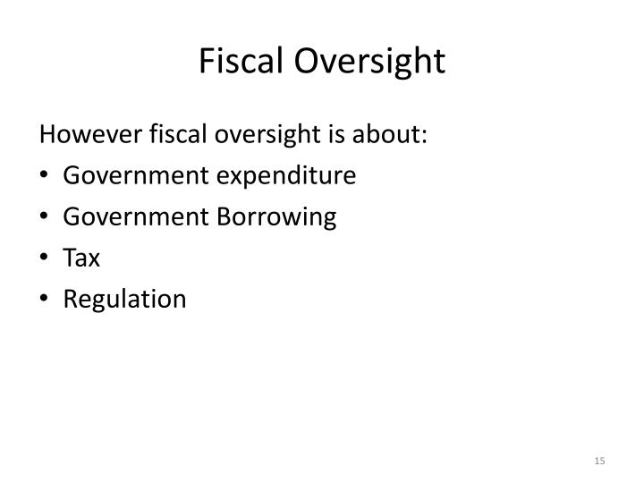 Fiscal Oversight