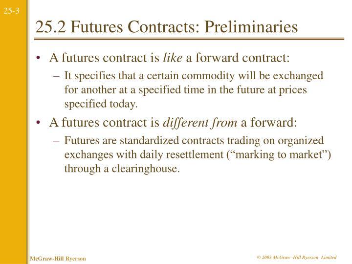 25.2 Futures Contracts: Preliminaries