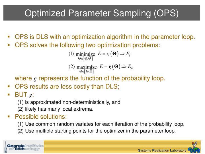 Optimized Parameter Sampling (OPS)