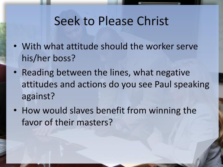 Seek to Please Christ