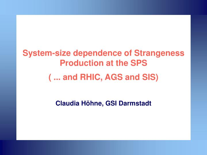 System size dependence of strangeness production at the sps and rhic ags and sis