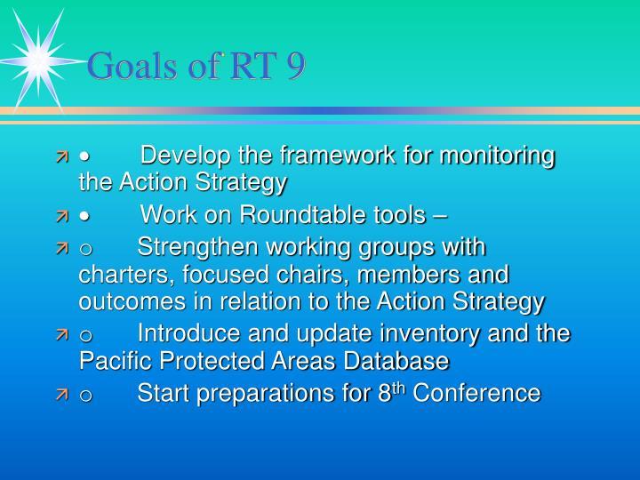 Goals of RT 9