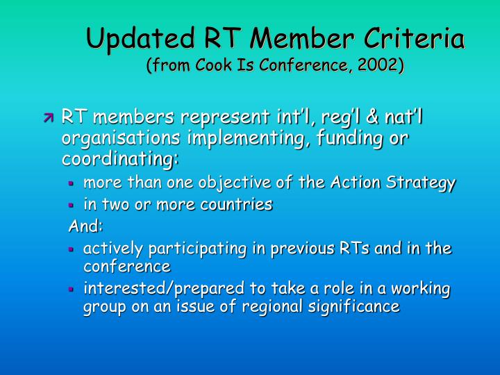 Updated rt member criteria from cook is conference 2002