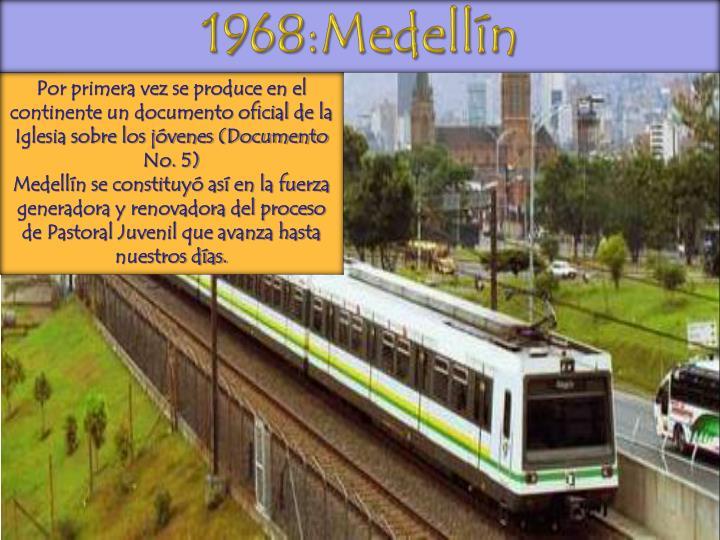 1968:Medellín