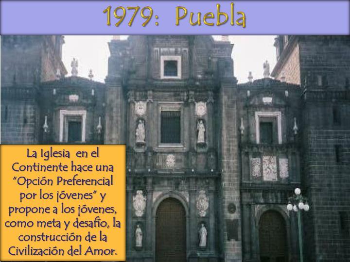 1979:  Puebla