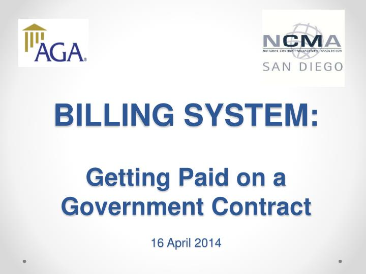 Billing system getting paid on a government contract 16 april 2014