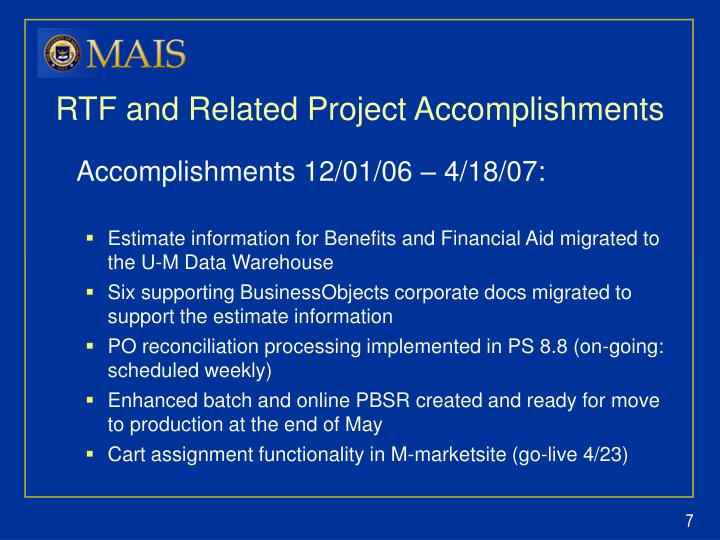 RTF and Related Project Accomplishments