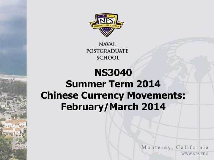 Ns3040 summer term 2014 chinese currency movements february march 2014