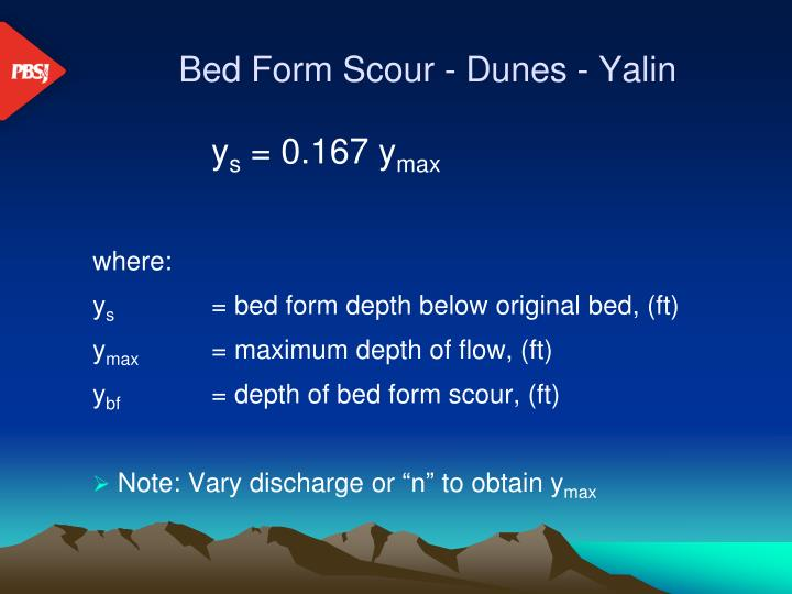 Bed Form Scour - Dunes - Yalin