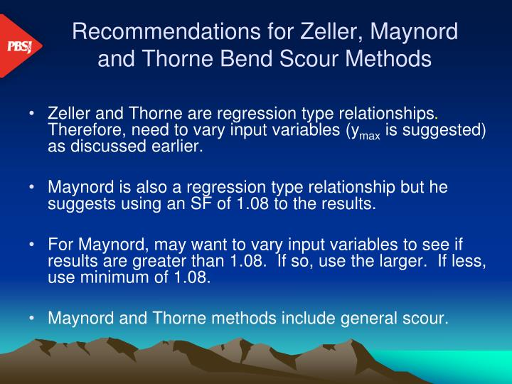 Recommendations for Zeller, Maynord and Thorne Bend Scour Methods