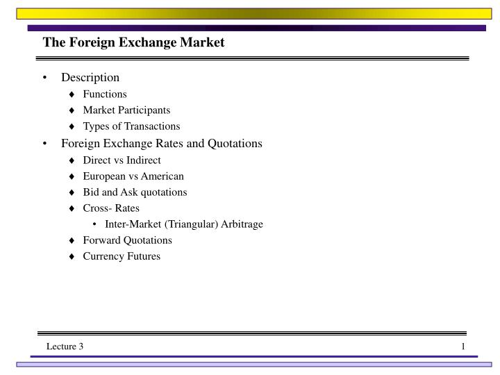 Ppt The Foreign Exchange Market