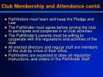 club membership and attendance contd
