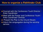 how to organize a pathfinder club