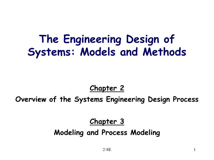 the engineering design of systems models and methods n.