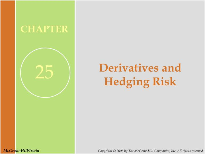 ppt financial derivatives essay Financial derivatives are often an efficient policy of the risk management as they are been used in modern economy worldwide financial derivatives grow on huge scale and very significant into well accepted definitions, measurement and the revelation of the conventional financial accounting.