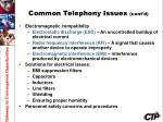 common telephony issues cont d