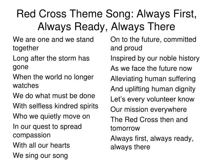 Red Cross Theme Song: Always First, Always Ready, Always There
