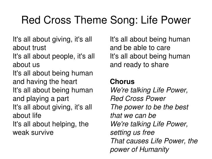 Red Cross Theme Song: Life Power