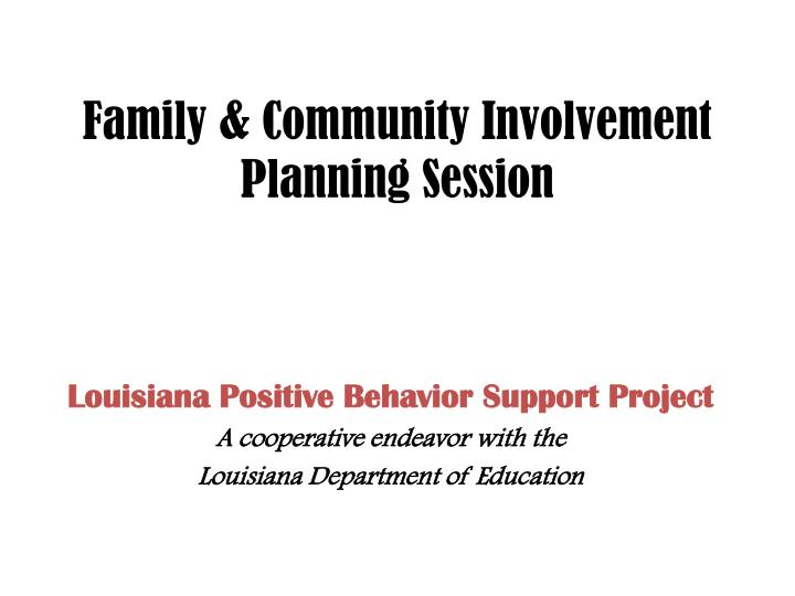family community involvement planning session n.