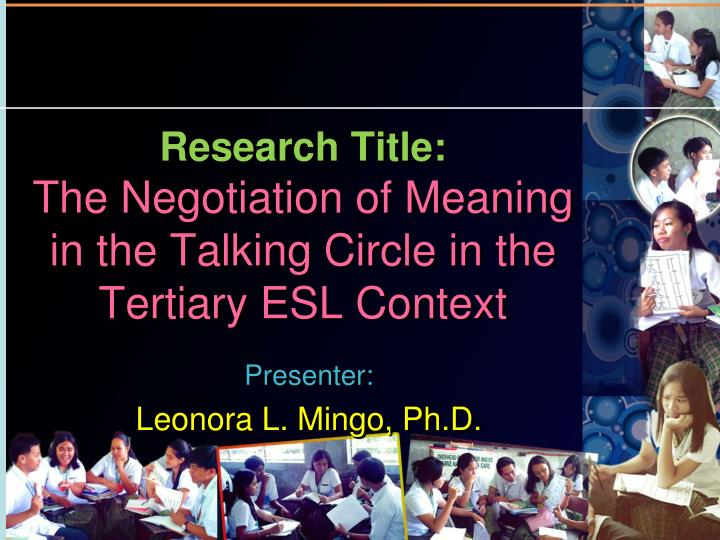 research title the negotiation of meaning in the talking circle in the tertiary esl context n.